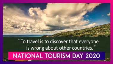National Tourism Day 2020: Travel Quotes That Will Make You Want to Explore The World!