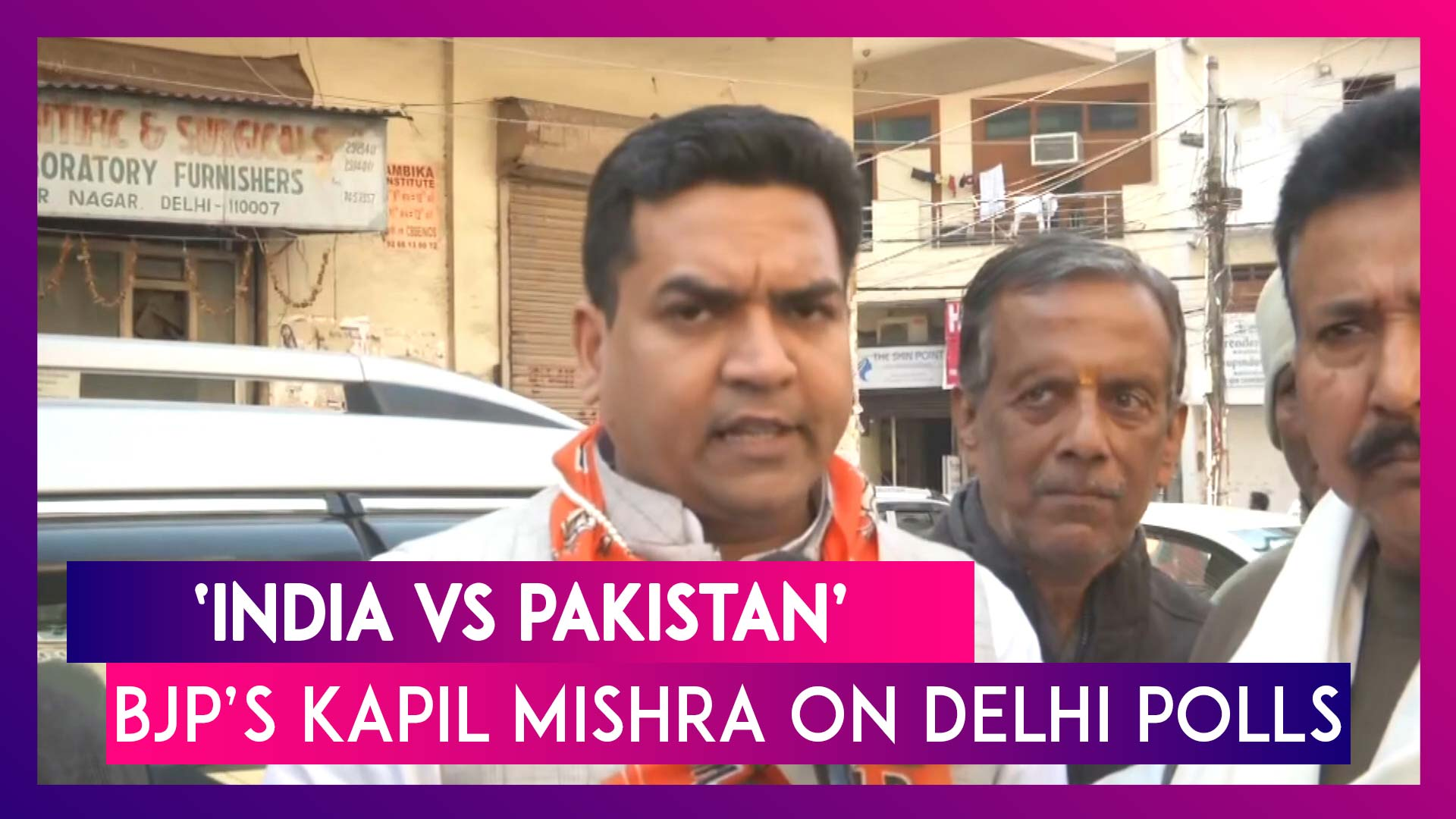 'India vs Pakistan,' BJP Leader Kapil Mishra On Delhi Polls