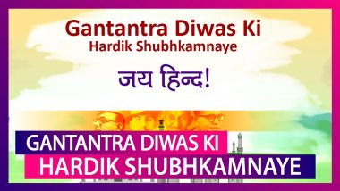 Republic Day 2020 Hindi Greetings: Messages & Quotes To Send Gantantra Diwas Wishes On January 26