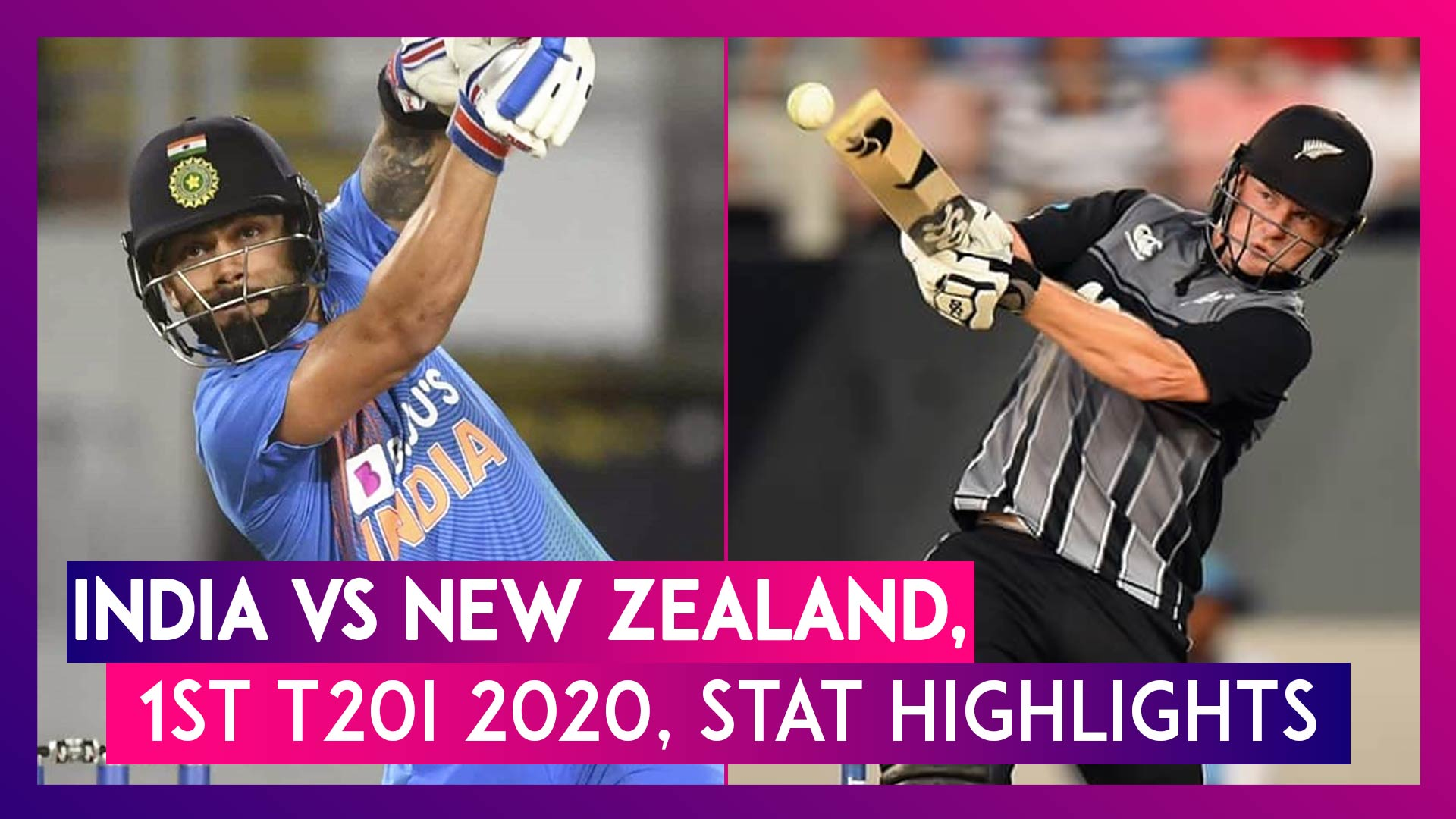 IND vs NZ Stat Highlights, 1st T20I 2020: India Beat New Zealand To Go One Up In Series