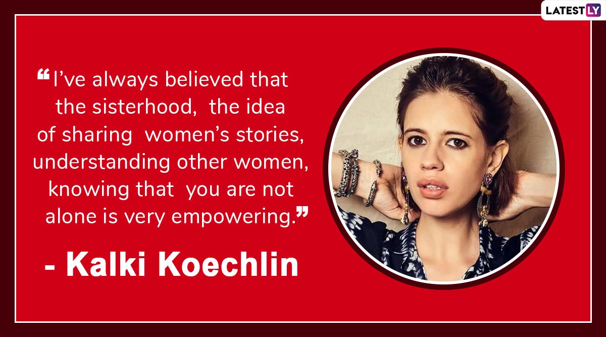 Kalki Koechlin Birthday: 5 Times the Sacred Games 2 Actress Spoke About Feminism and Women's Issues in India Without Mincing Her Words