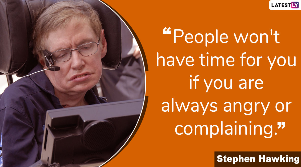 Stephen Hawking Quotes: Remembering Legendary Physicist & Scientist on His 78th Birth Anniversary
