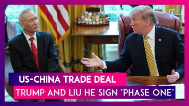 US-China Trade Deal: President Donald Trump, Chinese Vice Premier Liu He Sign 'Phase One' Of Deal