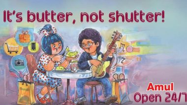 Amul Calls 'It's Butter, Not Shutter' in Topical Ad on State Govt's Decision of Keeping Mumbai Malls and Shops Open 24x7 (View Pic)