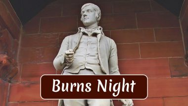 Burns Night 2020 Date: History, Significance, Celebrations of the Observance That Celebrates Poet Robert Burns' Birthday