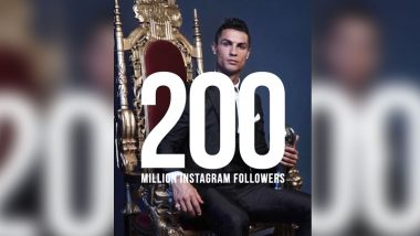 Most Followers on Instagram in World: Cristiano Ronaldo First Person to Reach 200 Million Followers, Here's List of Top-10 Most Followed Accounts on Instagram