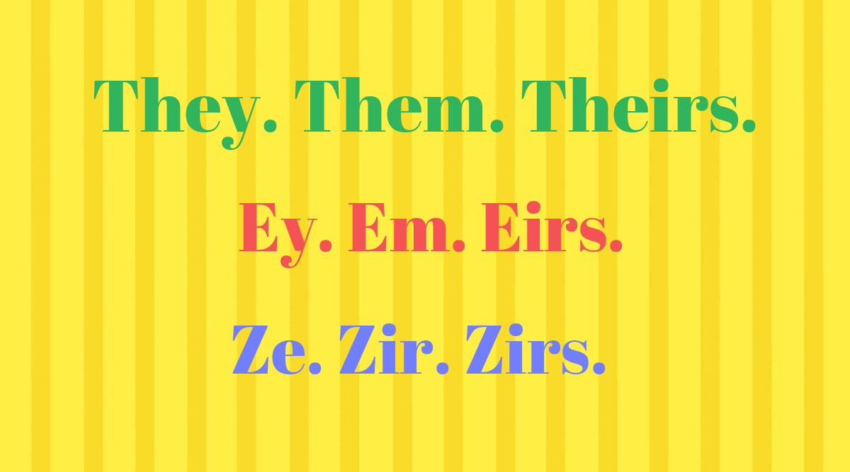 Gender-Neutral 'They' Pronoun Is The Word Of The Decade! All the Words You Need To Add To Your Vocabulary for Gender-Fluid Communication