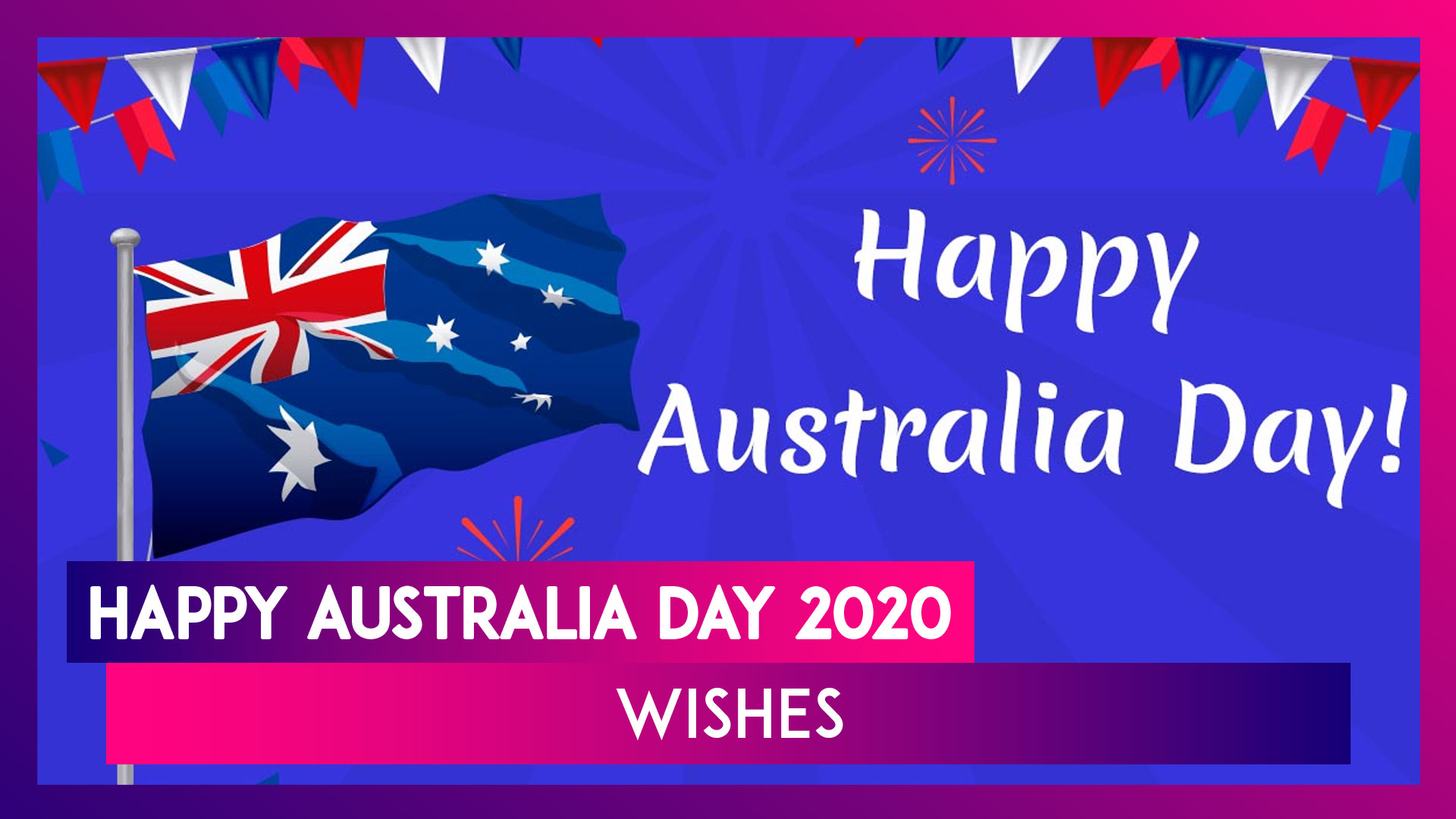 Happy Australia Day 2020 Wishes: WhatsApp Messages, Quotes, Status & Images To Send On January 26
