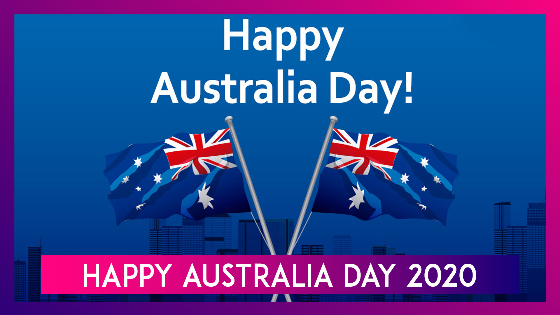 Australia Day 2020 Messages: Greetings & Images To Celebrate Official National Day Of Australia