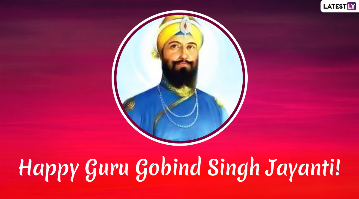 Happy Guru Gobind Singh Jayanti 2020 Wishes & Images: WhatsApp Stickers, Hike GIF Messages, Quotes and SMS to Send Gurpurab Di Lakh Lakh Vadhai Greetings