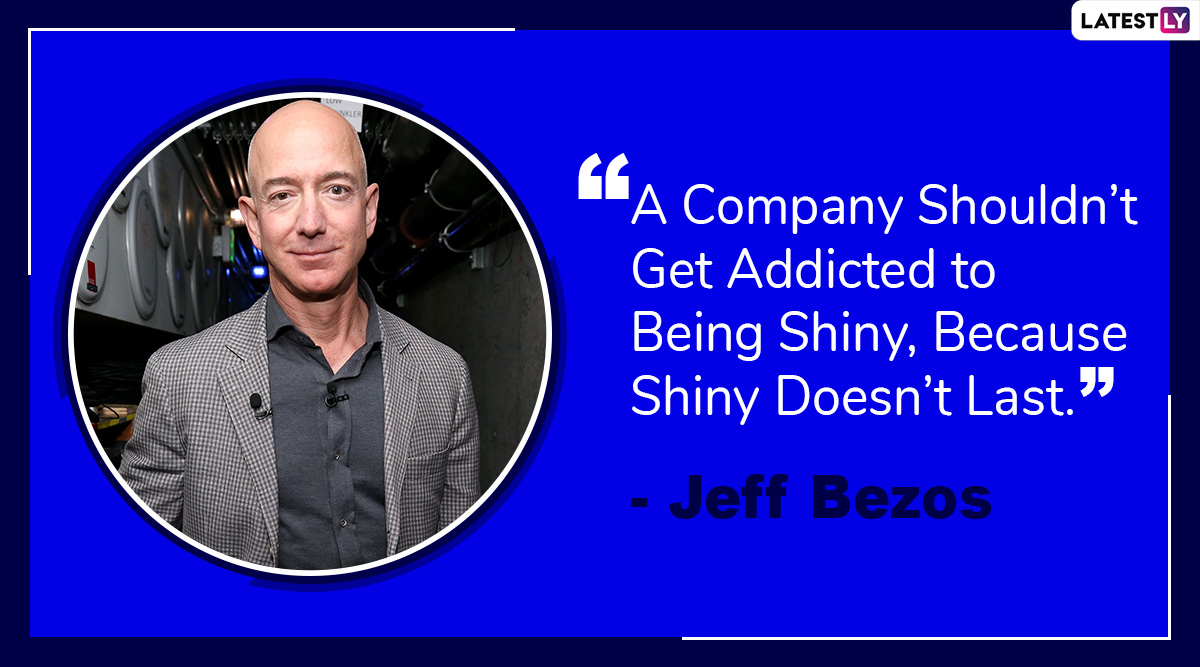 Jeff Bezos 56th Birthday: Inspirational Quotes by World's Richest Man That Will Motivate Every Aspiring Entrepreneur
