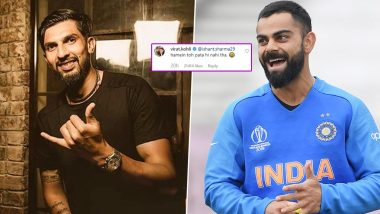 Virat Kohli Hilariously Trolls Ishant Sharma On Latter's 'You Live Only Once' Instagram Post, Indian Skipper's Comment Will Leave You in Splits
