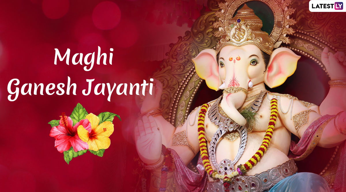Maghi Ganesh Jayanti 2020 Date and Shubh Muhurat: Know Significance and Celebrations of Magha Shukla Chaturthi
