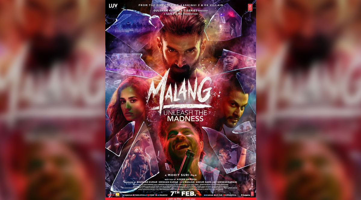 Malang New Poster Featuring Aditya Roy Kapur Disha Patani Anil Kapoor Kunal Kemmu Released Ahead Of Trailer Highlighting The Madness In Shards Of Broken Glasses Latestly