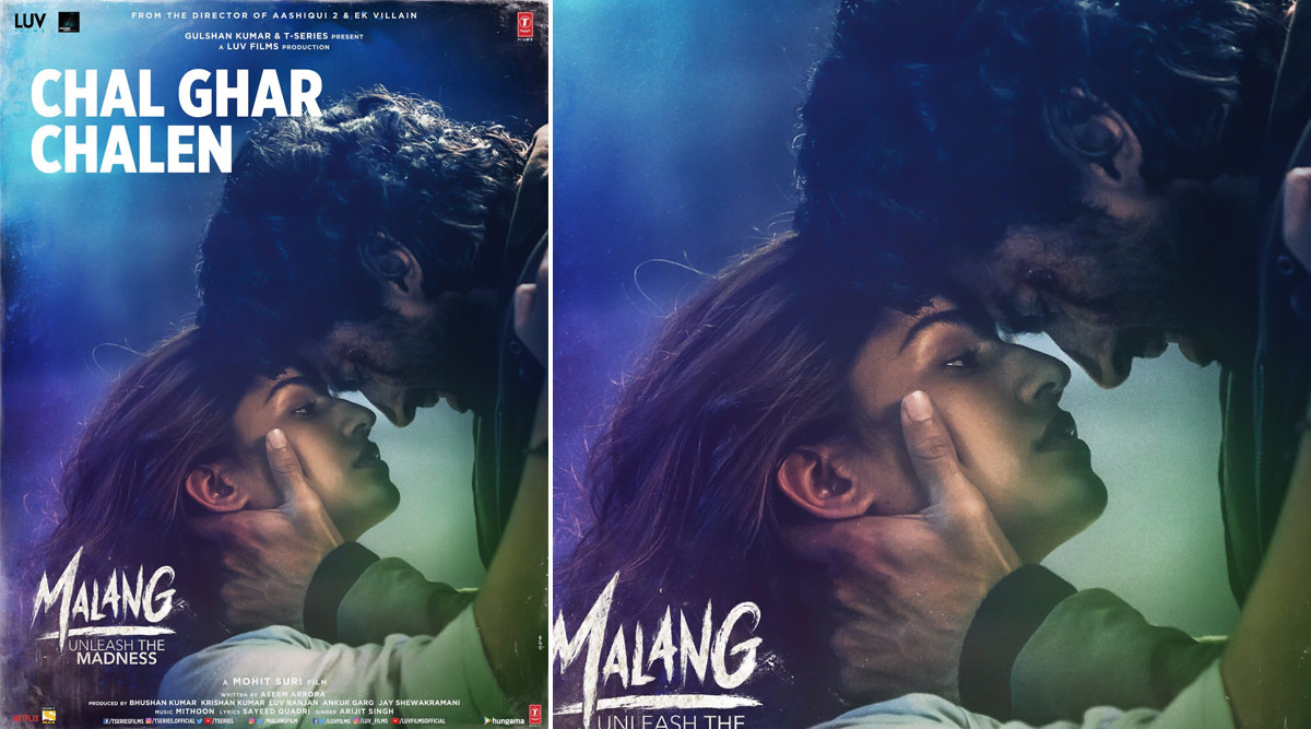 Malang Song Chal Ghar Chalen Teaser Aditya Roy Kapur And Disha Patani S Chemistry Is Palpable In This Romantic Number Watch Video Latestly
