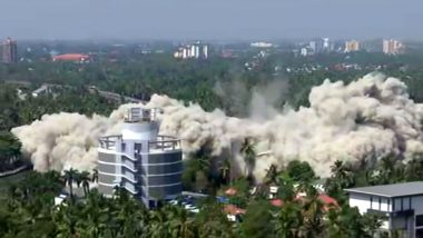 Maradu Flats in Kochi Reduced to Rubble Within Seconds, Watch Video of H2O Holy Faith and Alfa Serene Demolition