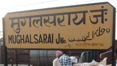 Mughalsarai Railway Division in Uttar Pradesh Renamed As Pandit Deen Dayal Upadhyaya Railway Division: Report