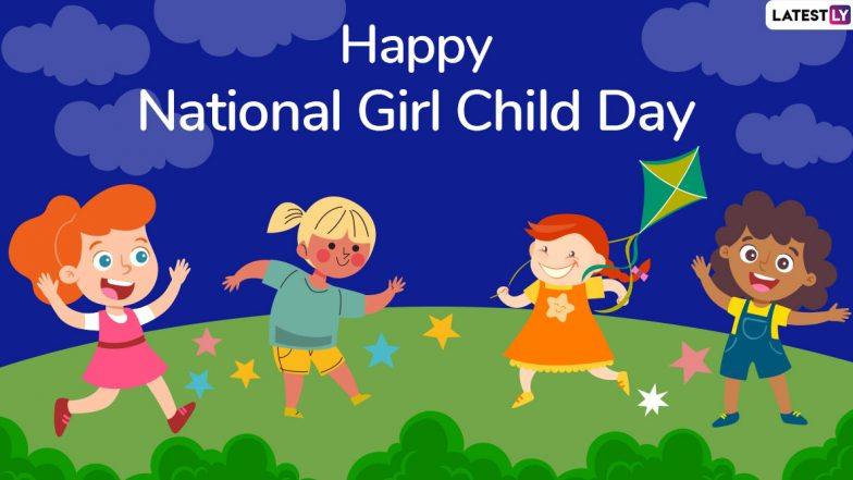 National Girl Child Day 2020 Wishes: WhatsApp Stickers, Inspirational Quotes, GIF Images, Hike Messages and Greetings to Celebrate Every Girl Child in India