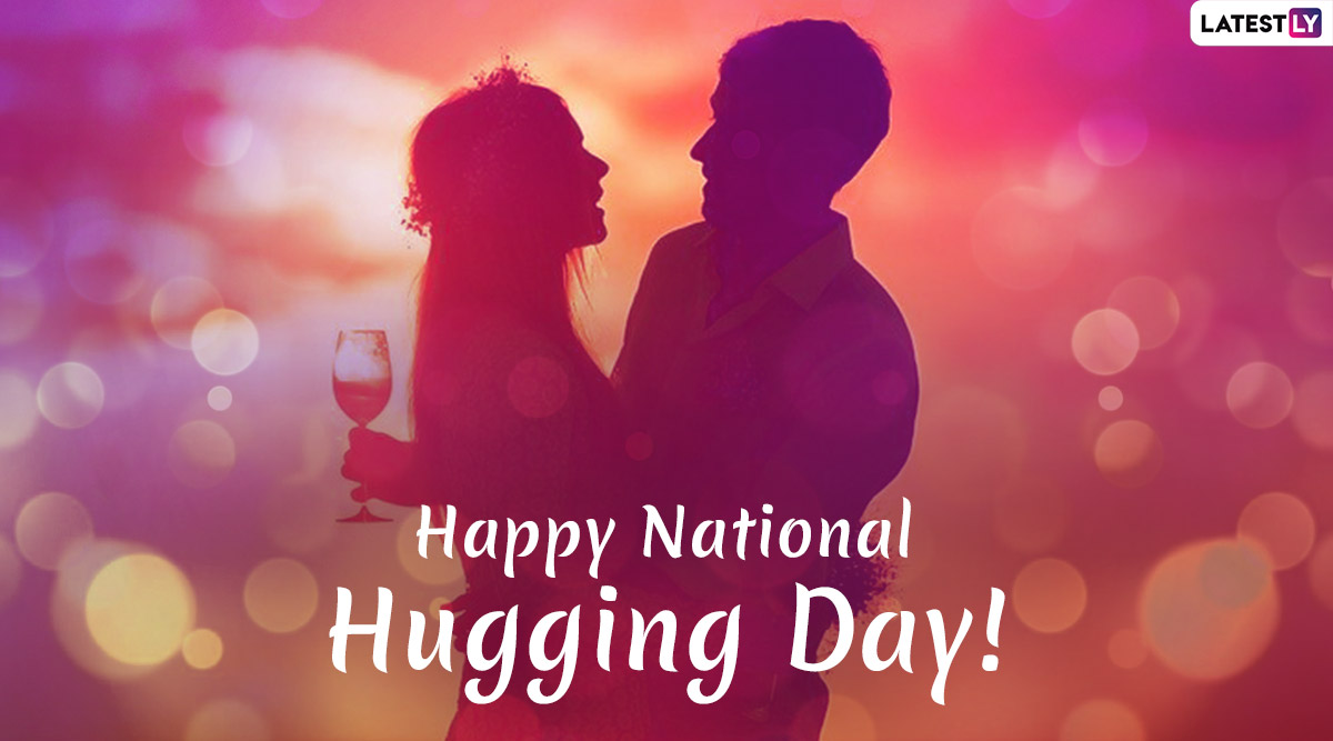 National Hugging Day 2020 Greetings: WhatsApp Stickers, Facebook Status, GIF Images, Quotes, SMS And Messages to Send Your Loved One