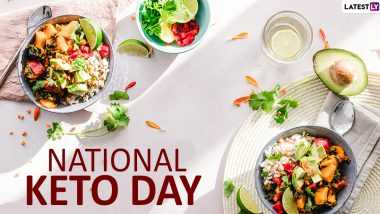 National Keto Day 2020: Date and Significance of the Day Dedicated to the High-Fat, Low-Carb Ketogenic Diet