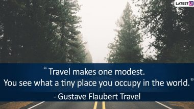 National Tourism Day 2020 Quotes: Beautiful Lines on Travel That Will Make You Want to Explore The World!