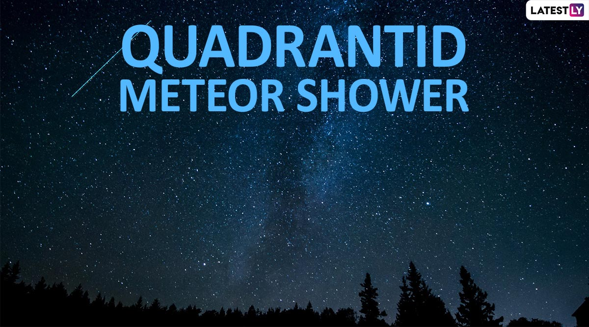 Quadrantids Meteor Shower 2020 Date and Timings: Know Everything About The First Major Astronomical Event of New Year