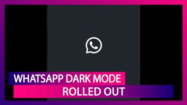 WhatsApp Dark Mode Rolled Out For Android Beta Users; Here's How To Activate It