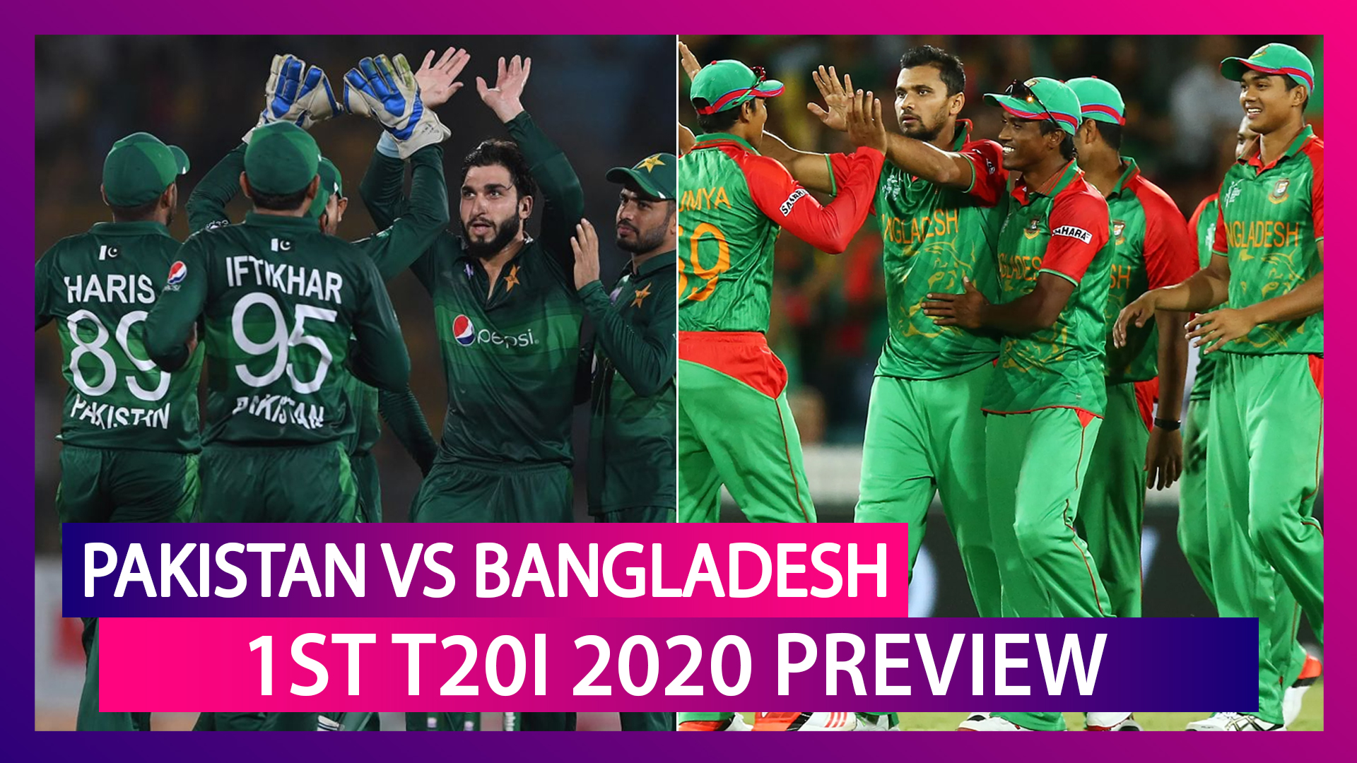 PAK vs BAN, 1st T20I 2020 Preview: Pakistan, Bangladesh Begin T20 World Cup Preparations