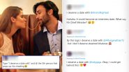 'I Deserve a Date With' Trends on Twitter and Netizens Post Hilarious Tweets With Surprising Names for a Romantic Evening! Check Funny Memes and Jokes