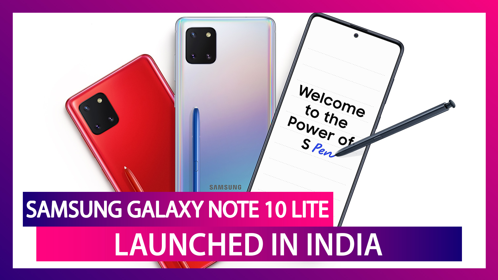 Samsung Galaxy Note 10 Lite Smartphone Launched in India; Prices, Features, Variants & Specs