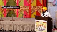 Delhi Violence: Akal Takht Jathedar Giani Harpreet Singh Asks Gurudwaras in National Capital to Help Victims of Unrest in North East District As Per 'Principle of Sikhism'