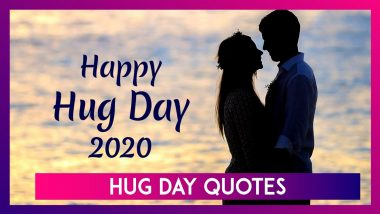 Romantic Hug Day 2020 Quotes and Beautiful Images to Celebrate Valentine Week