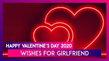 Happy Valentine's Day 2020 Wishes For Girlfriend: WhatsApp Messages, Images & Quotes To Send Her