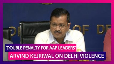 Don't Spare Anyone, Double The Punishment If They Are From AAP: CM Arvind Kejriwal On Delhi Violence