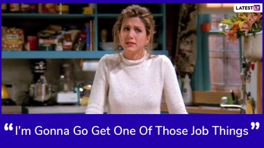 Jennifer Aniston Birthday Special: 6 Rachel Green Quotes from Friends That You Can Use in Real Life (See Pics)