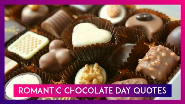Chocolate Day Quotes For Valentine Week 2020: WhatsApp Messages and Images To Share With Your Bae!