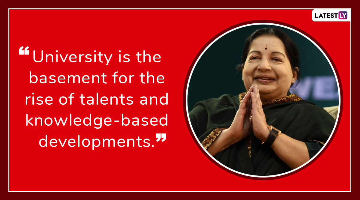 Jayalalithaa 72nd Birth Anniversary: Five Powerful Quotes of the AIADMK Matriarch and Tamil Nadu's 'Amma'
