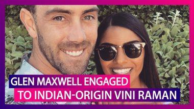 Glen Maxwell, Australia's All-Rounder Announces Engagement To Indian-Origin Vini Raman
