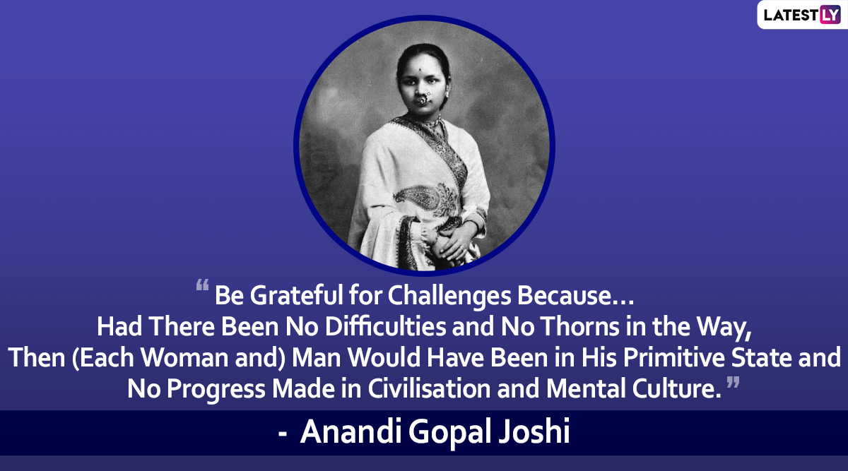 Anandi Gopal Joshi Death Anniversary: Quotes by India's First Female Doctor  That Will Inspire You! | 🙏🏻 LatestLY