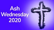 Ash Wednesday 2020 Date: History and Significance of The Holy Day Marking the Beginning of Lent
