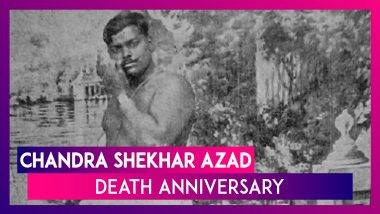Chandra Shekhar Azad Death Anniversary: Interesting Facts About The Fearless Freedom Fighter
