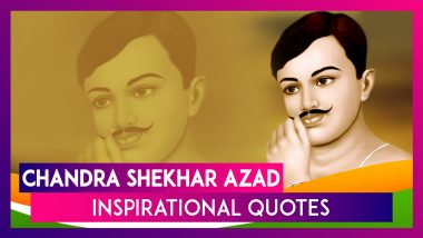 Chandra Shekhar Azad Death Anniversary: Inspirational Quotes by the Pre-Independence Revolutionary