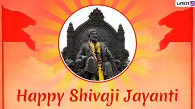 Chhatrapati Shivaji Maharaj Jayanti 2020 Wishes: WhatsApp Messages, Quotes, Greetings, SMS and GIF Images to Send on The 390th Birth Anniversary of the Great Maratha Warrior