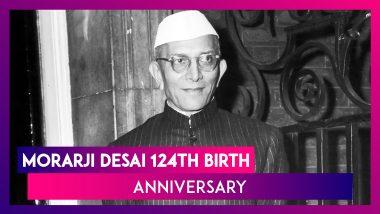 Morarji Desai 124th Birth Anniversary: Five Memorable Quotes By Fourth Prime Minister of India.