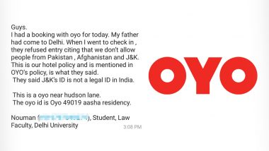 OYO Rooms Allegedly Cancels Booking of Kashmiri Man, Cites Delhi Police 'Orders' of No Bookings to People From Pakistan, Afghanistan And Jammu And Kashmir