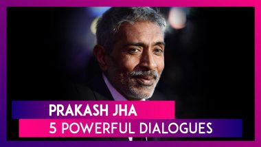 Prakash Jha Birthday: 5 Moving Dialogues From 5 Powerful Movies by the Director