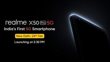Realme X50 Pro Smartphone Launching Today in India; Watch LIVE Streaming of Realme's First 5G Phone Launch Event