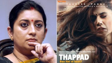 Smriti Irani Lauds Trailer of Thappad Starring Taapsee Pannu; Says, 'It's Not Ok To Hit A Woman... Not Even A Slap'