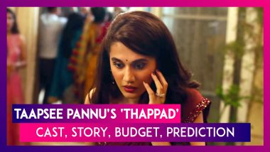 Thappad: Cast, Story, Budget, Box-Office Prediction, Review Of The Taapsee Pannu Starrer