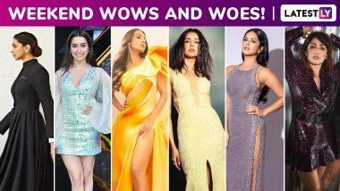 Weekend Wows and Woes: Deepika Padukone, Malaika Arora, Rakul Preet Singh, Shraddha Kapoor Stun, Yami Gautam and Sunny Leone Bore!